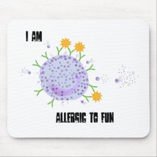 Soy alérgico a la diversión Mousepad para el empol Tapete De Ratones