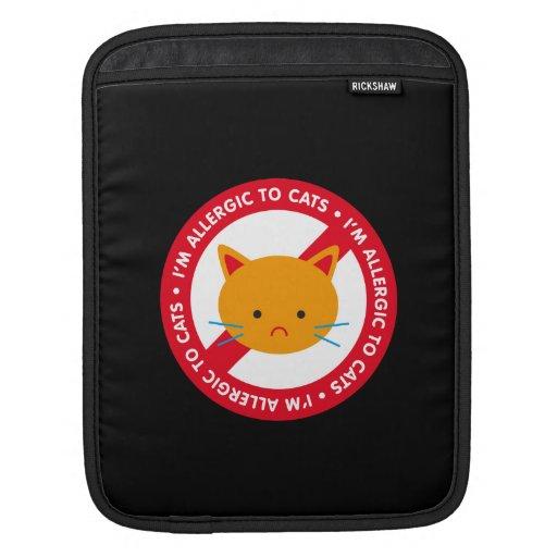 ¡Soy alérgico a los gatos! Alergia de gato Mangas De iPad