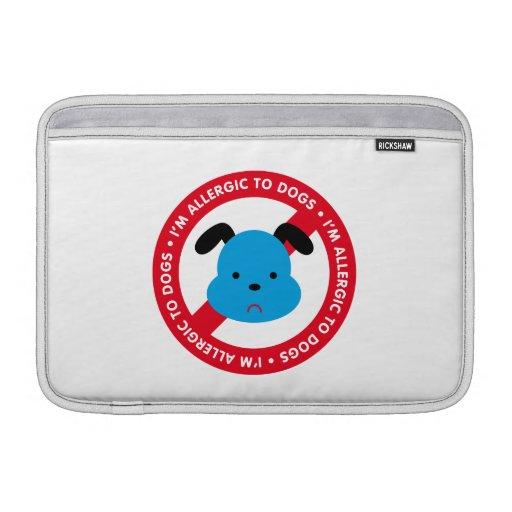 ¡Soy alérgico a los perros! Alergia del perro Funda MacBook