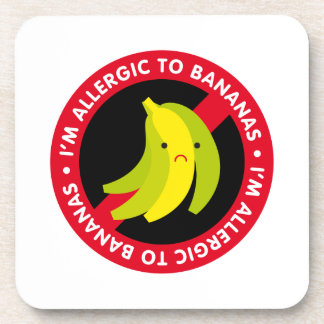 ¡Soy alérgico a los plátanos! Alergia del plátano Posavasos