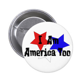 Soy América también Pin Redondo De 2 Pulgadas