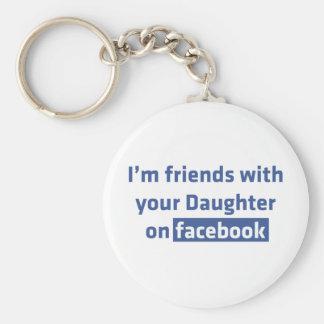 Soy amigos con su hija en facebook llavero redondo tipo pin