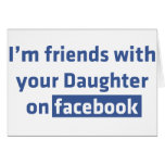 Soy amigos con su hija en facebook tarjetón