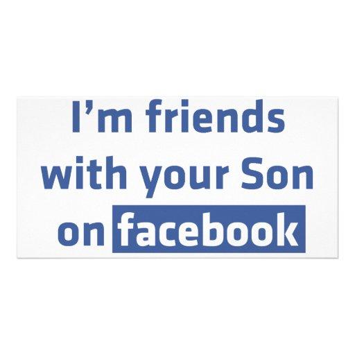 Soy amigos con su hijo en facebook. plantilla para tarjeta de foto