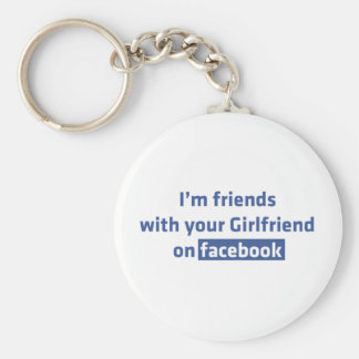 Soy amigos con su novia en facebook llavero redondo tipo pin