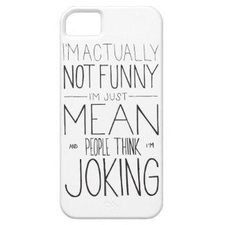 Soy apenas malo iPhone 5 carcasa