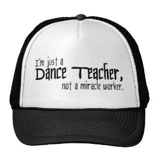 Soy apenas profesor de la danza no trabajador de gorro de camionero