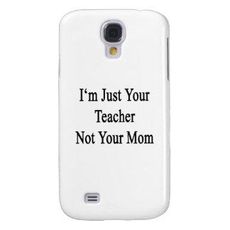 Soy apenas su profesor no su mamá funda para galaxy s4