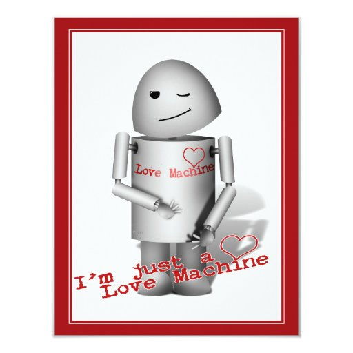 """Soy apenas una máquina del amor invitación 4.25"""" x 5.5"""""""