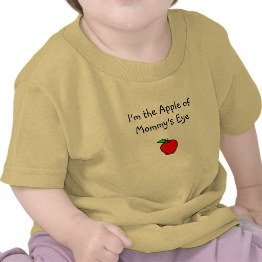 Soy Apple del ojo de la mamá Camisetas