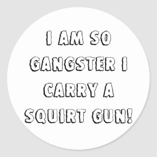 ¡Soy así que gángster que llevo un arma del Pegatina Redonda