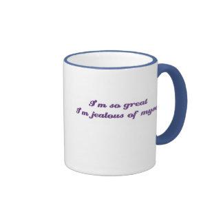 Soy así que grande soy celoso de mí mismo taza de café