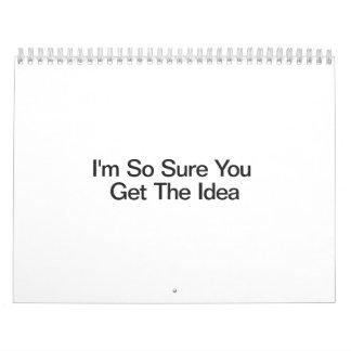 Soy así que seguro usted consigue la idea calendario