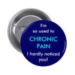 Soy así que utilizado al dolor crónico, le noté ap pins