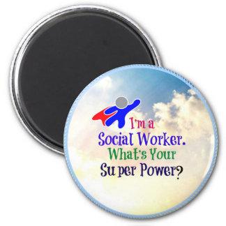Soy asistente social. ¿Cuál es su superpoder? Imán Redondo 5 Cm