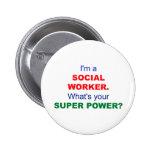 Soy asistente social. ¿Cuál es su superpoder? Pins