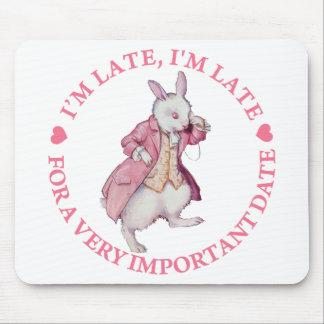 ¡Soy atrasado, yo soy atrasado, por una fecha muy  Alfombrilla De Ratones