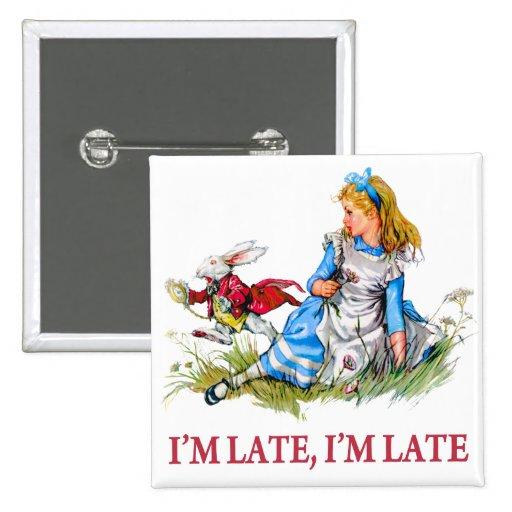 ¡Soy atrasado, yo soy atrasado por una fecha muy i Pin