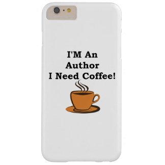 ¡Soy autor, yo necesito el café! Funda De iPhone 6 Plus Barely There
