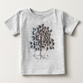 Soy Baby! Baby T-Shirt