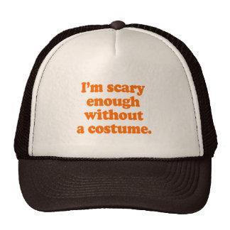 Soy bastante asustadizo sin un traje gorras