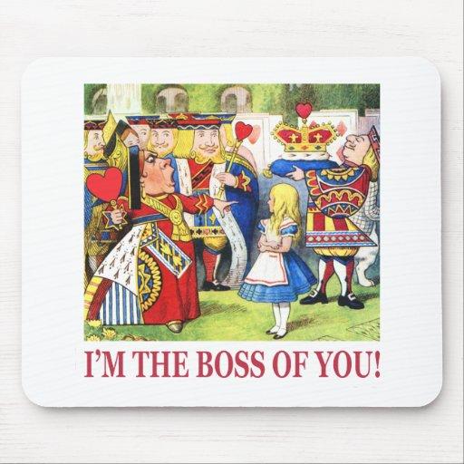 ¡Soy Boss de usted! Alfombrilla De Ratón