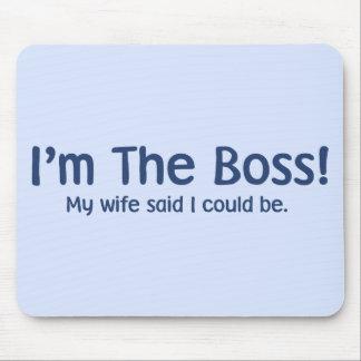 Soy Boss que mi esposa dijo tan Alfombrillas De Ratón