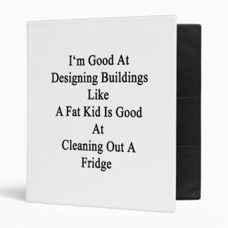 Soy bueno en el diseño de edificios como es un carpeta 2,5 cm