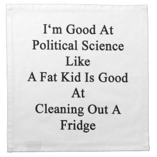 Soy bueno en la ciencia política como es va un servilleta de papel
