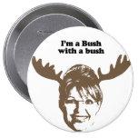 Soy Bush con un arbusto Pins