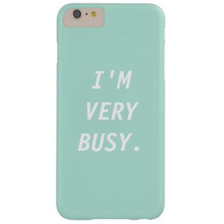 Soy caja MUY OCUPADA del teléfono Funda De iPhone 6 Plus Barely There