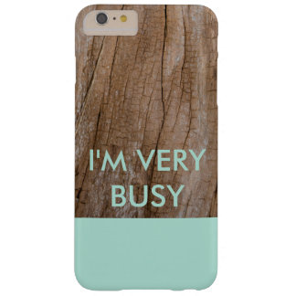 Soy caja MUY OCUPADA del teléfono Funda Para iPhone 6 Plus Barely There