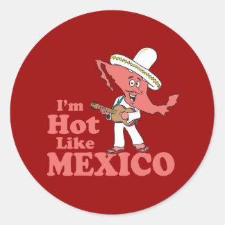 Soy caliente como México Etiqueta