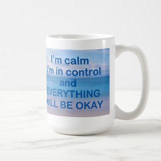 Soy calma que estoy en taza del control