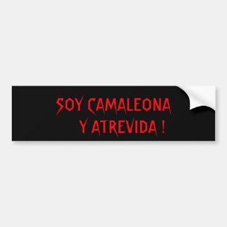 SOY CAMALEONA Y ATREVIDA BUMPER STICKER