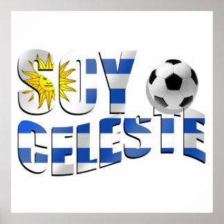Soy Celeste Uruguay flag Futbol soccer ball logo Poster