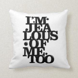 Soy celoso de Me Too - almohada echada a un lado 2