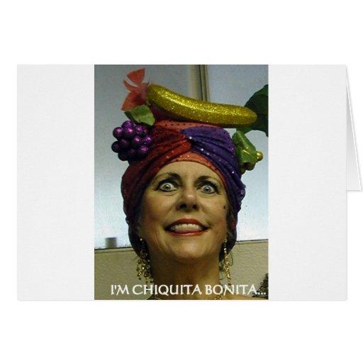 Soy CHIQUITA BONITA Tarjeta De Felicitación