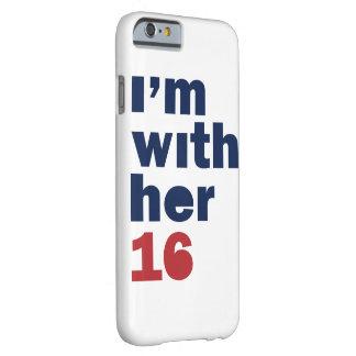 Soy con ella - caja del teléfono de Hillary Funda De iPhone 6 Barely There