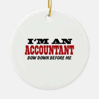 Soy contable arqueo abajo antes de mí adorno navideño redondo de cerámica