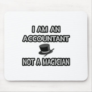 Soy contable… No un mago Alfombrillas De Ratones