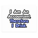 Soy contable, por lo tanto bebo tarjeta postal