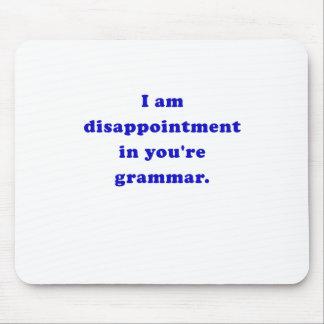 Soy decepción en su gramática tapete de raton