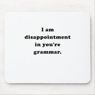 Soy decepción en su gramática tapetes de ratones