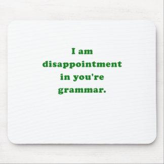 Soy decepción en usted soy gramática tapete de raton
