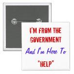 """Soy del gobierno y estoy aquí """"ayudar """" pin"""