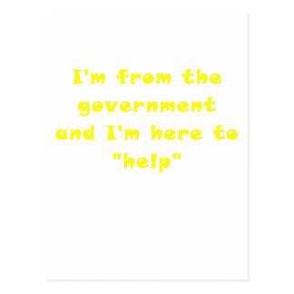 Soy del gobierno y estoy aquí ayudar tarjetas postales
