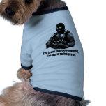 Soy del gobierno, yo estoy aquí ayudarle camisas de mascota
