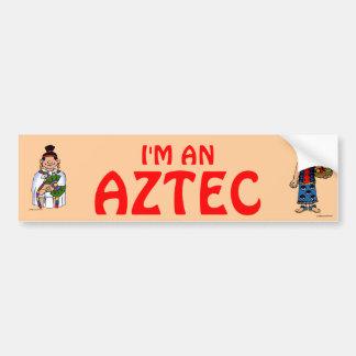 """Soy del """"un etique azteca azteca de la O.N.U de la Pegatina De Parachoque"""