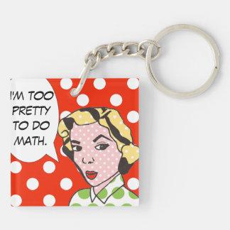 Soy demasiado bonito hacer llavero de la matemátic